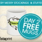 FREE Mugs from Vistaprint (Think Stocking Stuffers!)