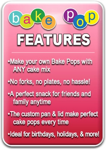 Bake pop features