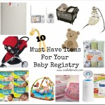 10 Must Have Items for Your Baby Registry #PlanningForBaby