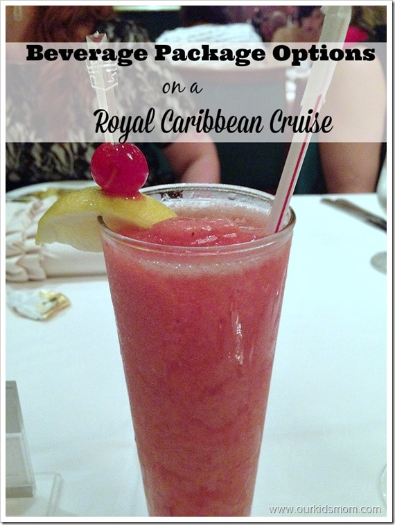 Beverage Packages On Royal Caribbean Cruises