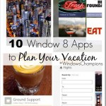 TEN Windows 8 Travel Apps For Planning and Experiencing Your Vacation | #WindowsChampions