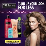 Turn Up Your Look for less with Tresemme and Dollar General
