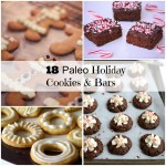 18 Paleo Holiday Cookies and Bars