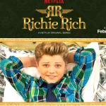 Richie Rich | A Netflix Original Series February 20 | #StreamTeam
