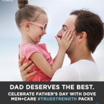 Celebrate Father's Day with Dove Men + Care #TrueStrength
